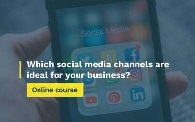 Which social media channels are ideal for your business?